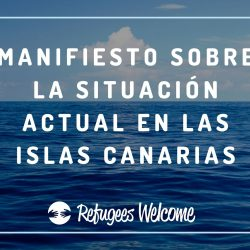 Manifiesto Refugees Welcome Islas Canarias