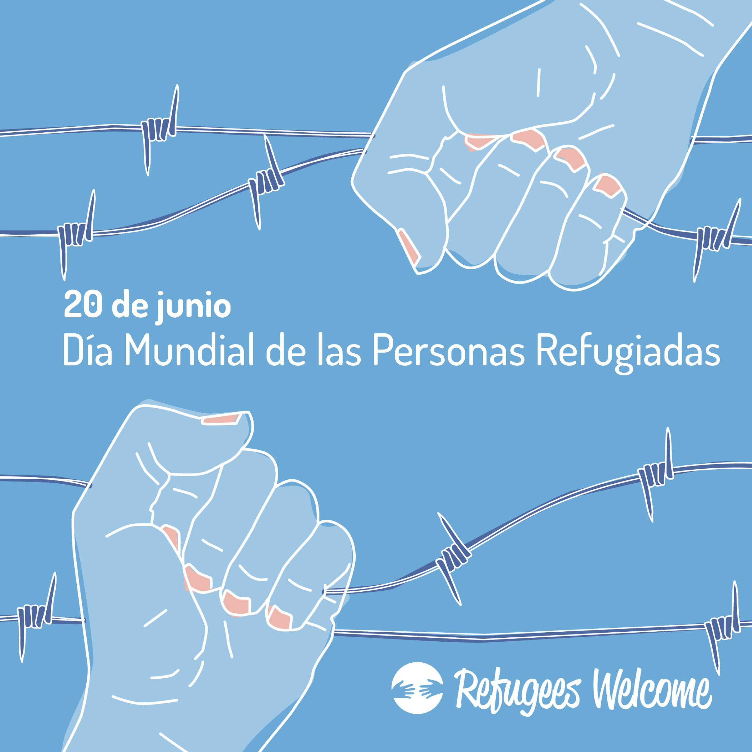 Manifiesto de Refugees Welcome por el Día Internacional de las Personas Refugiadas